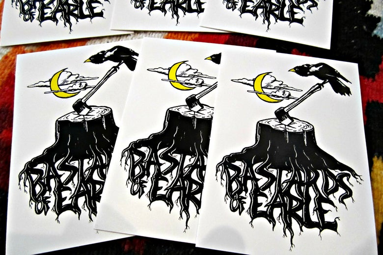 Image of Bastards of Earle Stickers