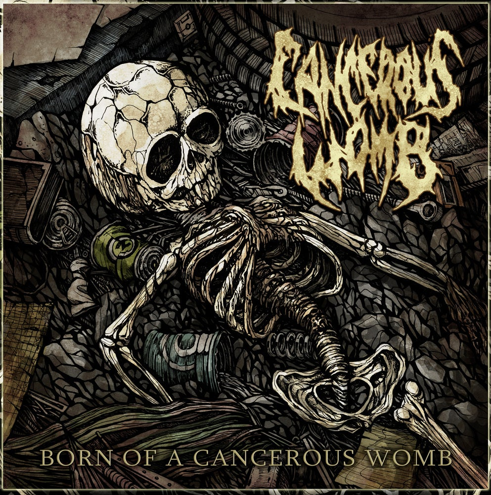 Image of CANCEROUS WOMB - Born Of A Cancerous Womb CD