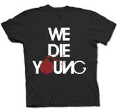 SERCHO - WE DIE YOUNG - HONIRO STORE