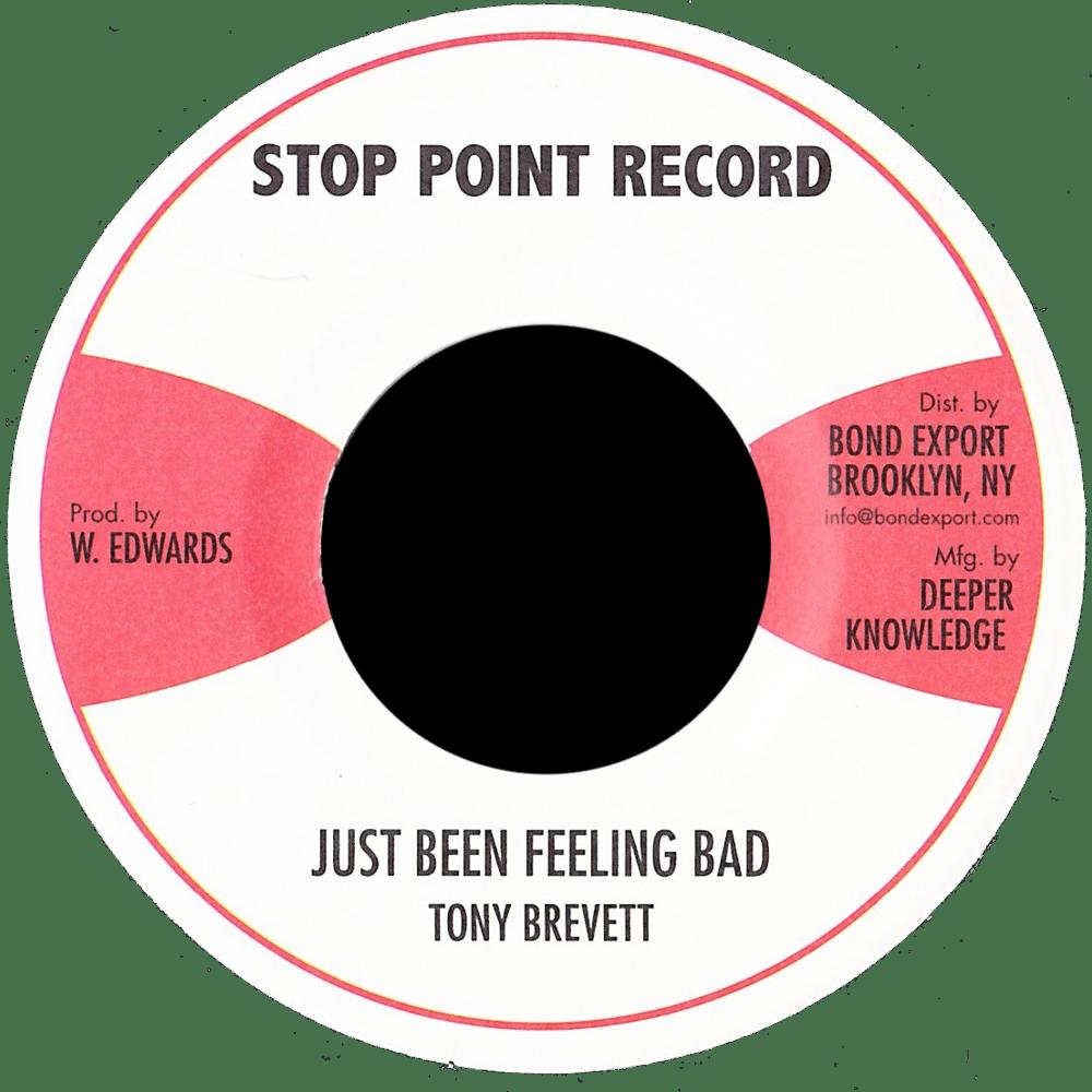 "Image of Tony Brevett - Just Been Feeling Bad 7"" (Stop Point)"