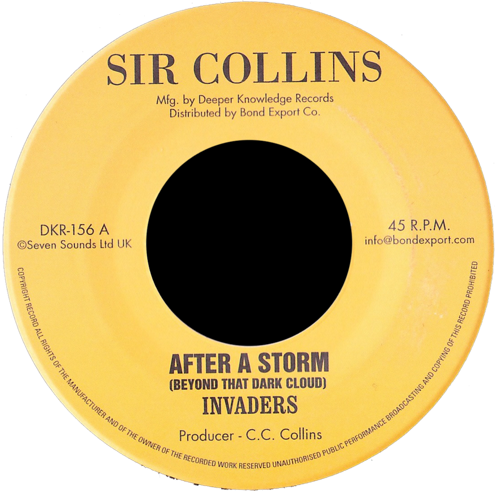 """Image of Invaders - After a Storm (Beyond That Dark Cloud) / This Life I'm Living 7"""" (Sir Collins)"""