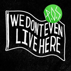 Image of We Don't Even Live Here LP - P.O.S