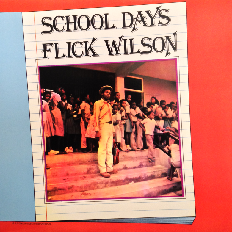 Image of Flick Wilson - School Days LP (Dub Irator)