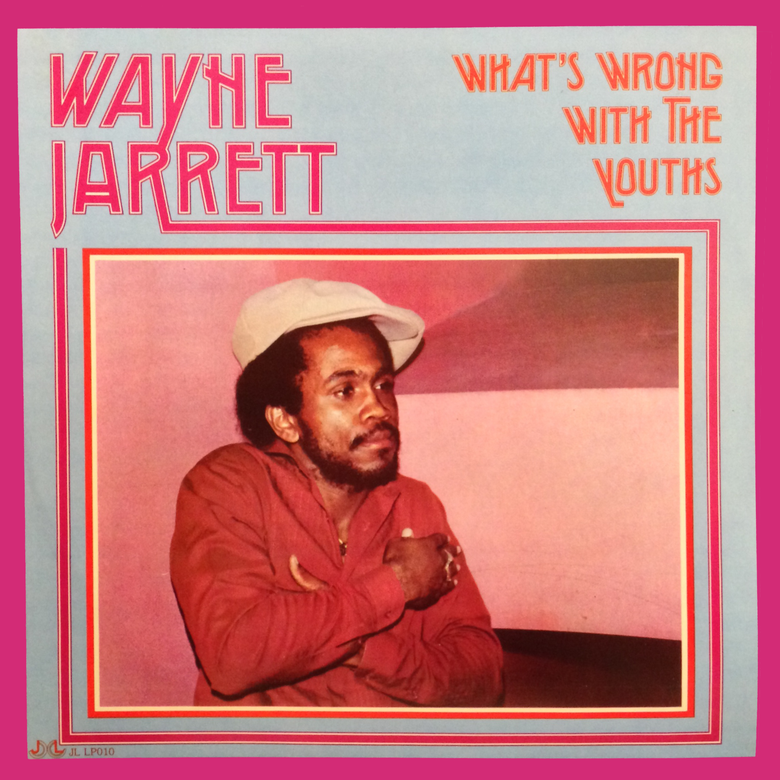Image of Wayne Jarrett - What's Wrong With the Youths LP (Dub Irator)