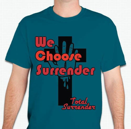 "Image of NEW ""We Choose Surrender"" T-Shirt"