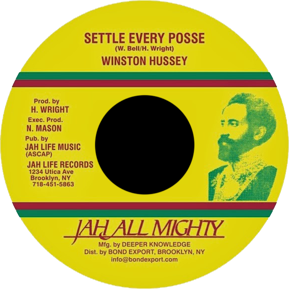 """Image of Winston Hussey - Settle Every Posse 7"""" (Jah All Mighty)"""