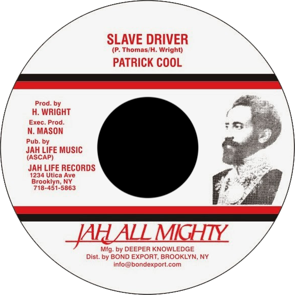 "Image of Patrick Cool - Slave Driver 7"" (Jah All Mighty)"
