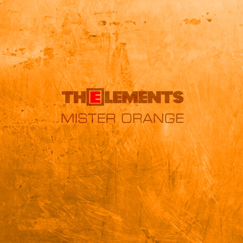 Image of The Elements - Mister Orange (PRE ORDER) 20% discount