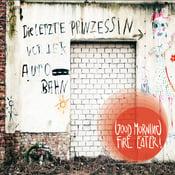 """Image of Album - """"Die Letzte Prinzessin Vor Der Autobahn"""""""