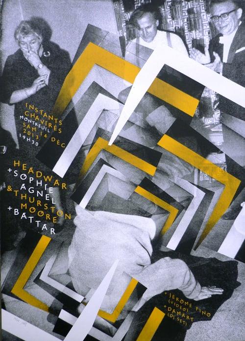 HEADWAR + THURSTON MOOR + SOPHIE AGNEL + BATTAR (2013) Screenprinted Poster