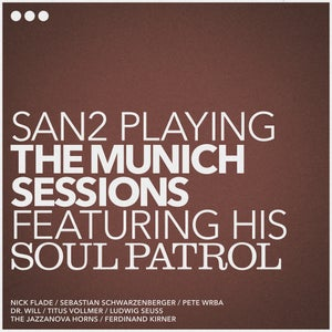 Image of San2 playing THE MUNICH SESSIONS - VINYL EDITION