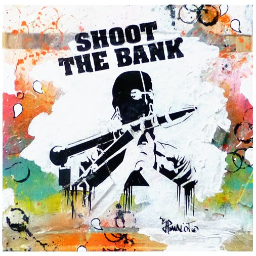Image of SHOOT THE BANK (sCREEN PRINT ON CANVAS & wood)