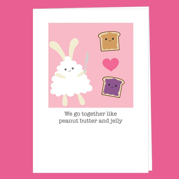 Image of 'We Go Together Like Peanut Butter and Jelly' Card