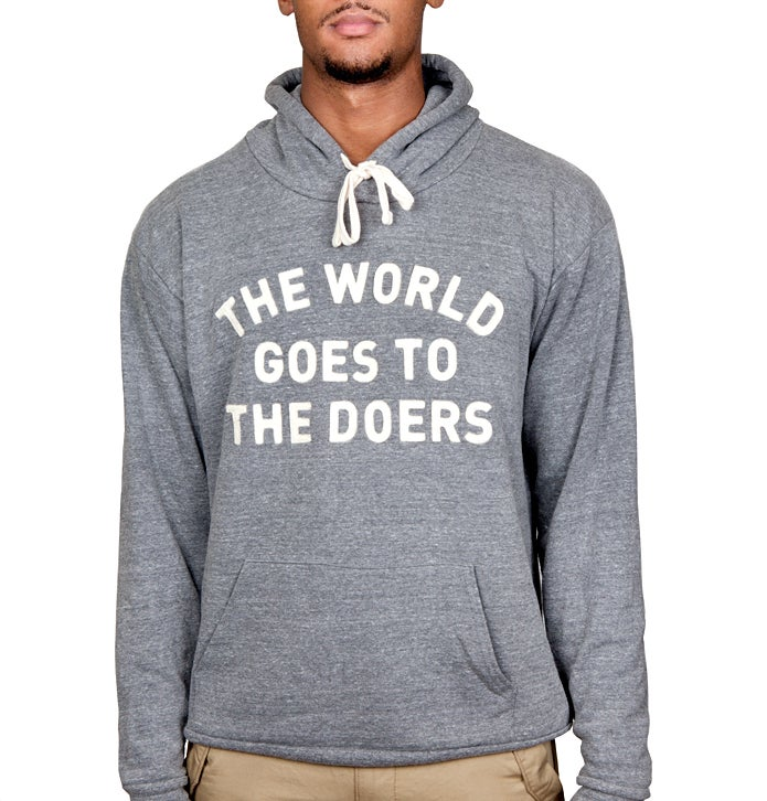 Image of The World Goes to The Doers Hoodie