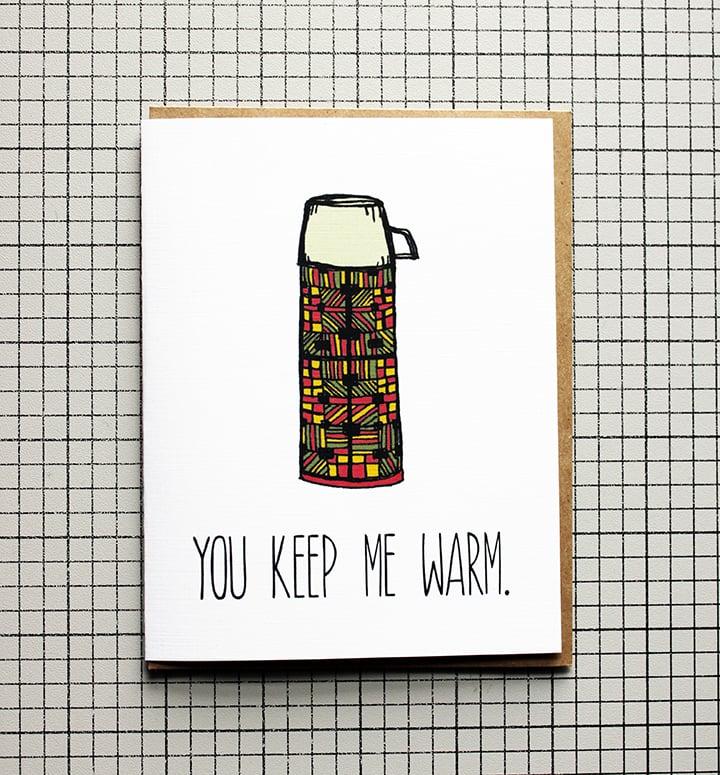 Image of You Keep Me Warm.