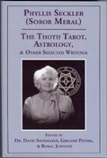 Image of The Thoth Tarot, Astrology, & Other Selected Writings, by Phyllis Seckler (Soror Meral)