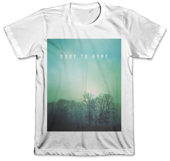 Image of Dare to Hope Shirt + FREE CD
