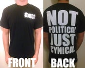 Image of Not Political Just Cynical Tee