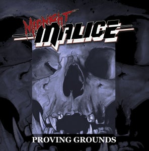 Image of MIDNIGHT MALICE - PROVING GROUNDS - CD