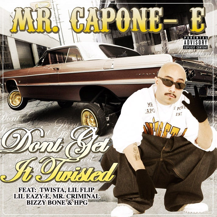 Image of Mr. Capone-E - Don't Get It Twisted