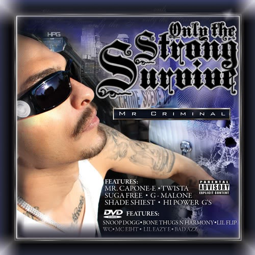 Image of Mr. Criminal - Only The Strong Survive