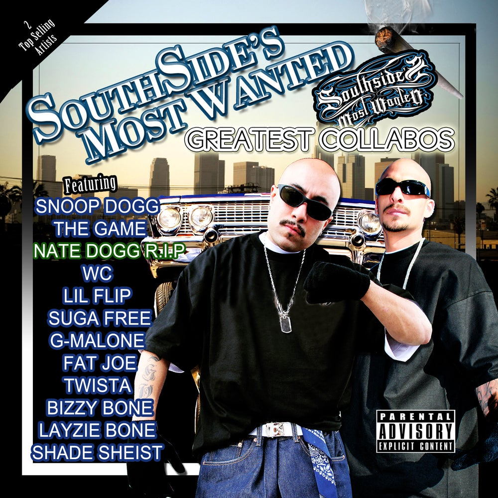 Image of SouthSide's Most Wanted - Greatest Collabos