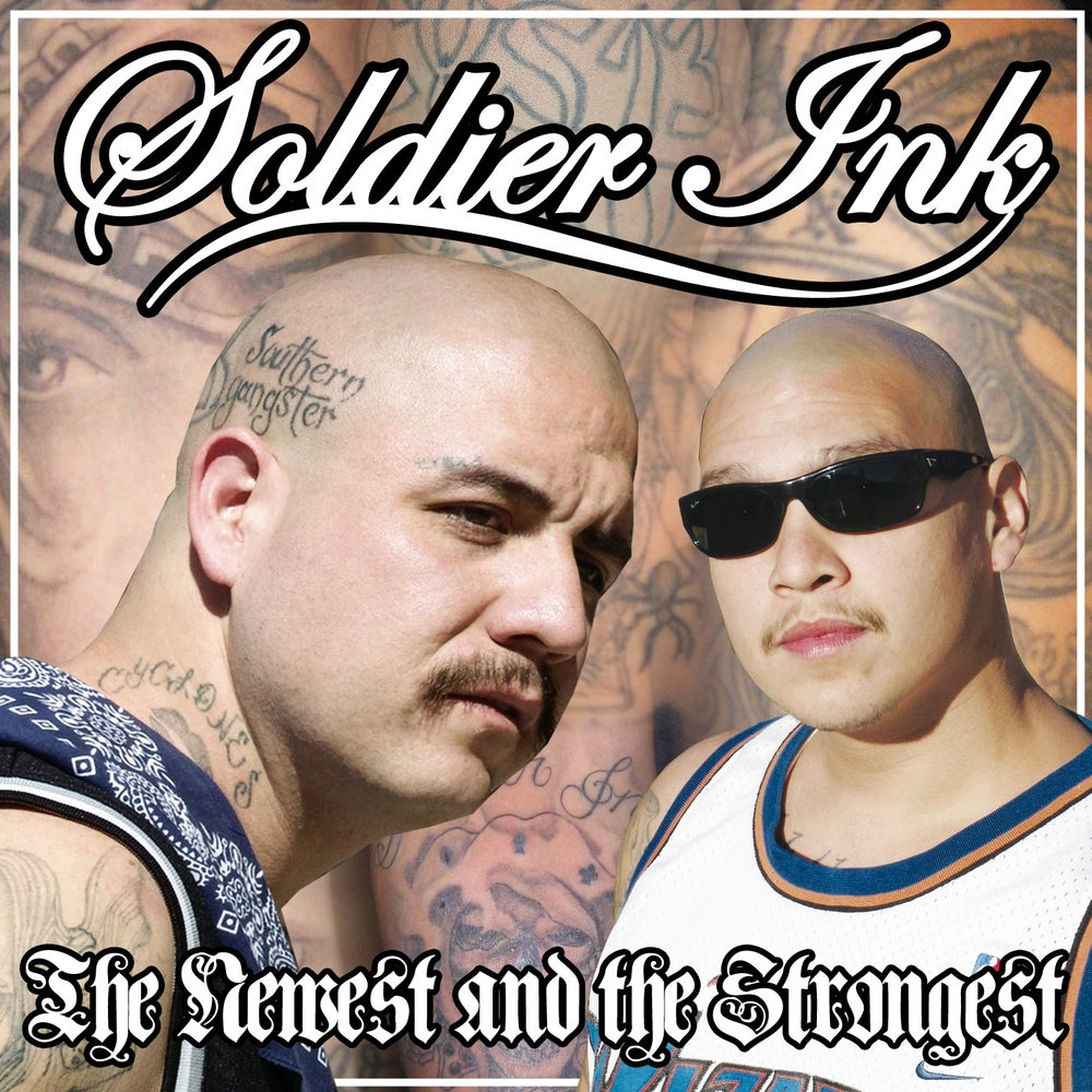 Image of Soldier Ink - The Newest And The Strongest
