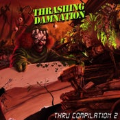Image of Thrashing Damnation Thru Compilation Vol. 2 (CD)