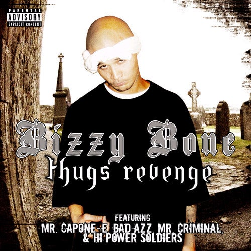 Image of Bizzy Bone - Thugs Revenge