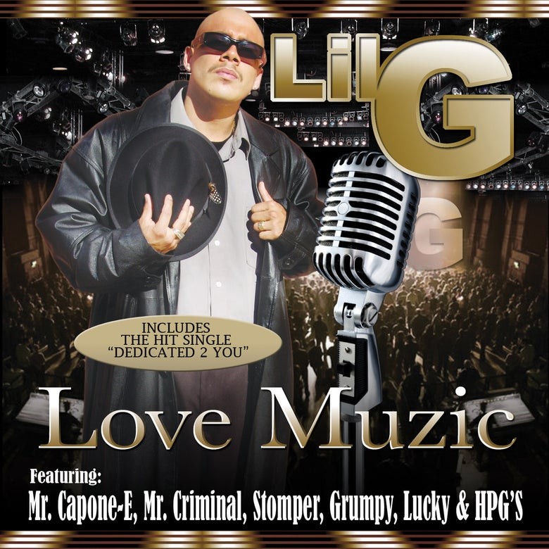 Image of Lil G - Love Muzic