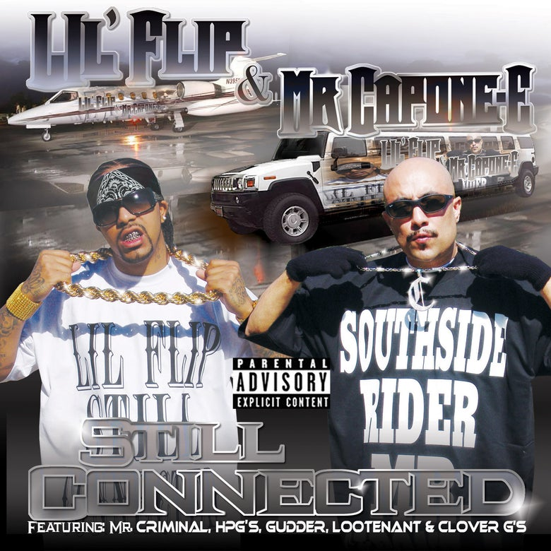 Image of Mr. Capone-E & Lil Flip - Still Connected Part 2