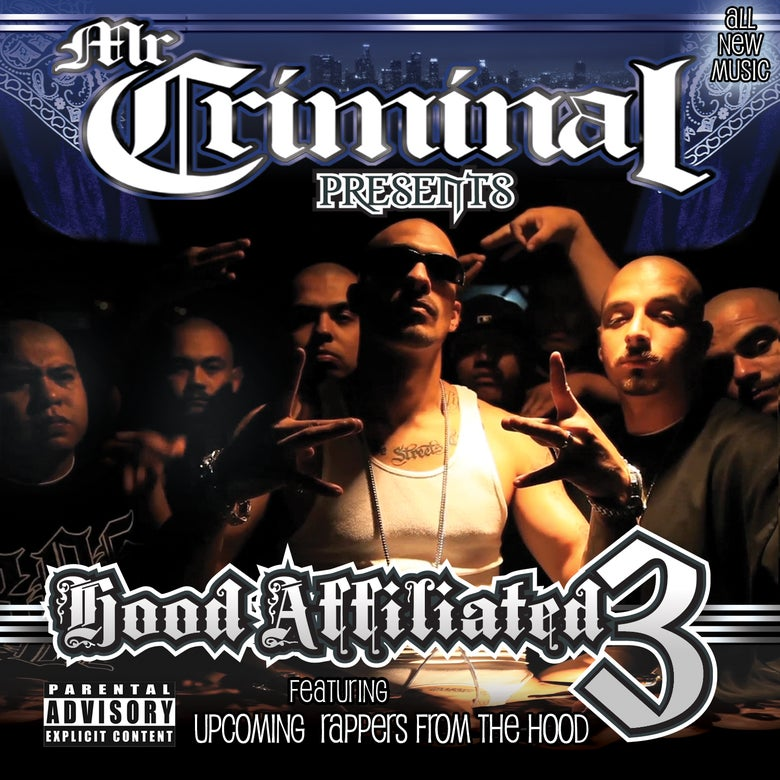 Image of Mr. Criminal Presents Hood Affiliated 3