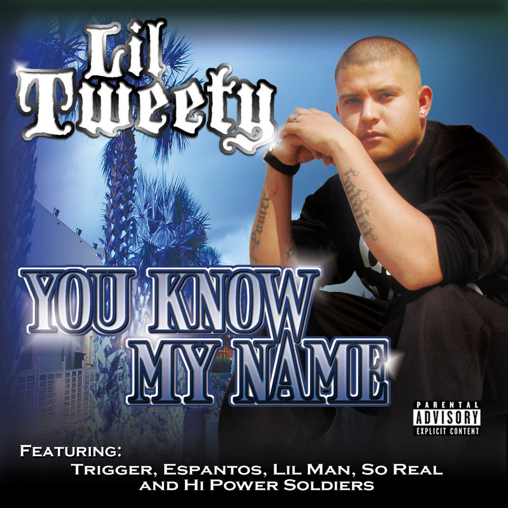 Image of Lil Tweety - You Know My Name