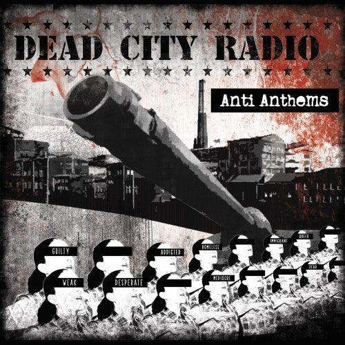 "Image of Dead City Radio - ""Anti Anthems"" (LP, 2014)"