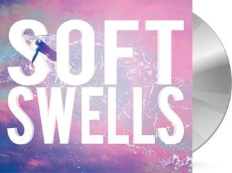 Soft Swells - Soft Swells CD