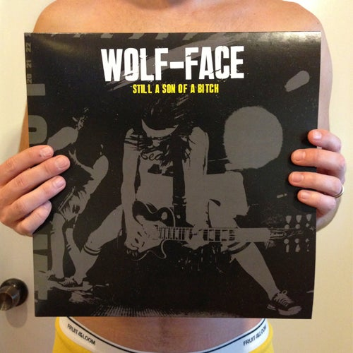 "Image of Wolf-face ""STILL A SON OF A BITCH"" 12"" vinyl record"