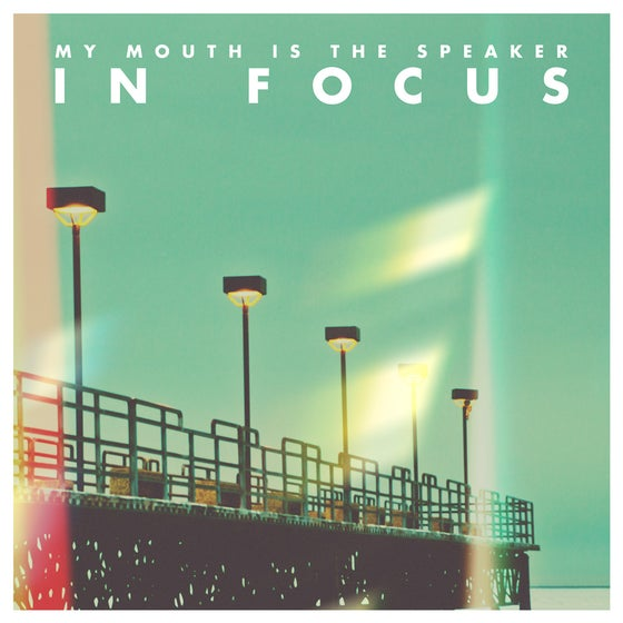 """Image of My Mouth Is The Speaker - In Focus 7"""""""