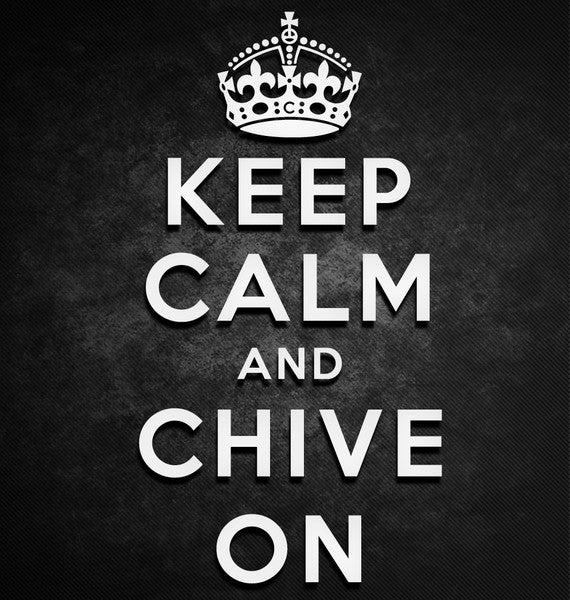 Keep Calm And Chive On Sticker Kcco Stickers Chive On