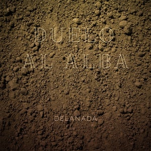 Image of DELANADA - Duelo al alba (CD-Album)