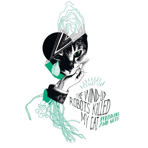 Image of The Wind-Up Robots Killed My Cat - Whiskers & Guts LP
