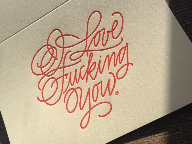 Image of I Love Fucking You