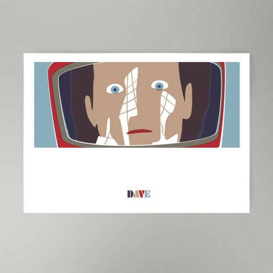 Image of DAVE • Art Print