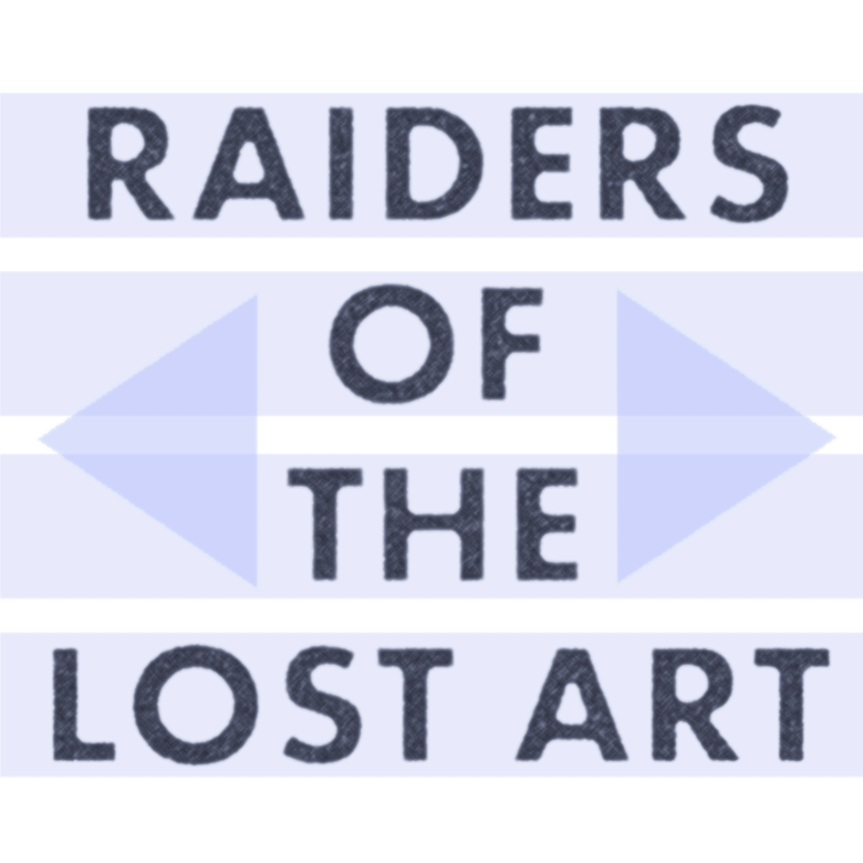 Image of Raiders of the Lost Art - Raiders of the Lost Art