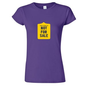 Image of This t-shirt is not for sale - women's