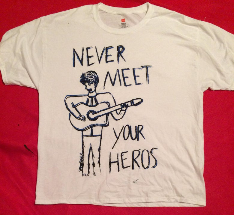 Image of Never Meet Your Heroes Shirt-Blue