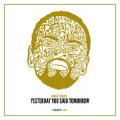 Image of Gerald Walker - Yesterday You Said Tomorrow (Instant Download)