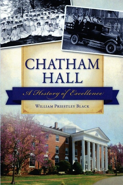 Image of Chatham Hall: A History of Excellence