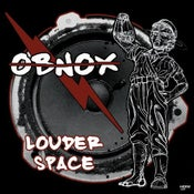 Image of OBNOX - Louder Space LP (12XU 060-1)