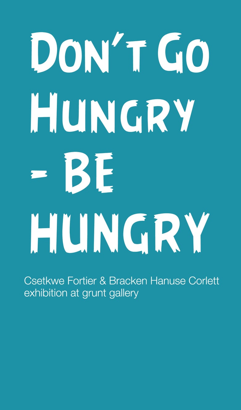 Image of Don't Go Hungry – Be Hungry