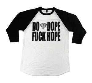Image of Do Dope, Fuck Hope Raglan